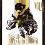 super-club-groovin-vol4